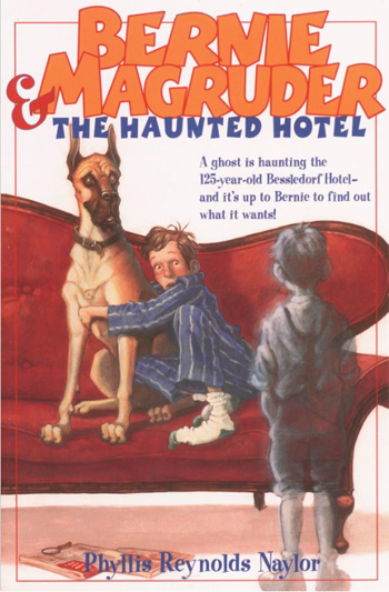 Bernie Magruder & The Haunted Hotel