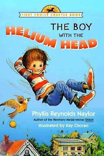 The Boy with the Helium Head Phyllis Reynolds Naylor