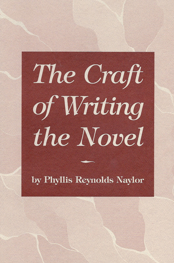 The Craft of Writing the Novel